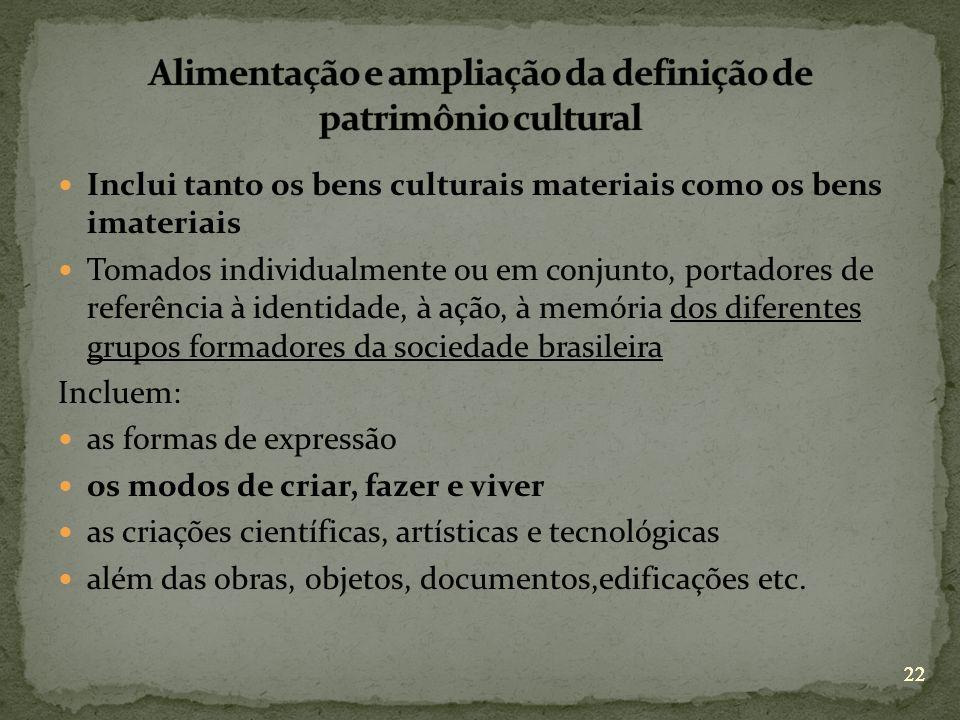 Alimentação e ampliação da definição de patrimônio cultural