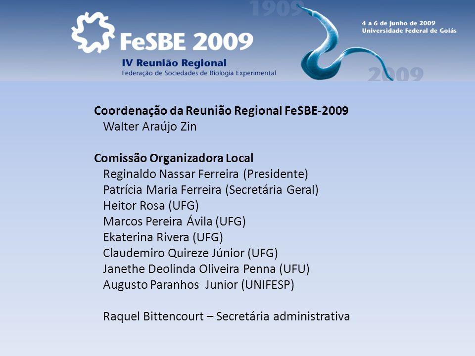 Coordenação da Reunião Regional FeSBE-2009 Walter Araújo Zin
