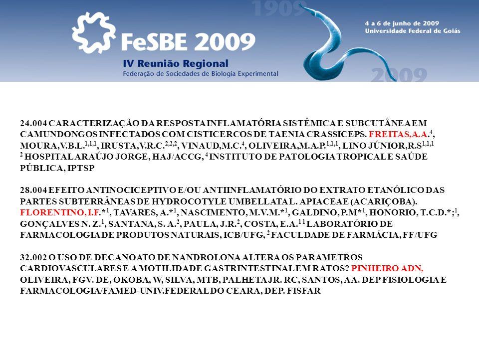 24.004 CARACTERIZAÇÃO DA RESPOSTA INFLAMATÓRIA SISTÊMICA E SUBCUTÂNEA EM CAMUNDONGOS INFECTADOS COM CISTICERCOS DE TAENIA CRASSICEPS. FREITAS,A.A.4, MOURA,V.B.L.1,1,1, IRUSTA,V.R.C.2,2,2, VINAUD,M.C.4, OLIVEIRA,M.A.P.1,1,1, LINO JÚNIOR,R.S1,1,1 2 HOSPITAL ARAÚJO JORGE, HAJ/ACCG, 4 INSTITUTO DE PATOLOGIA TROPICAL E SAÚDE PÚBLICA, IPTSP