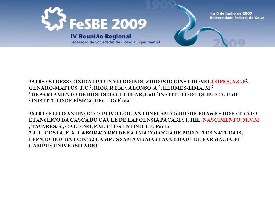 33. 005 ESTRESSE OXIDATIVO IN VITRO INDUZIDO POR ÍONS CROMO. LOPES, A