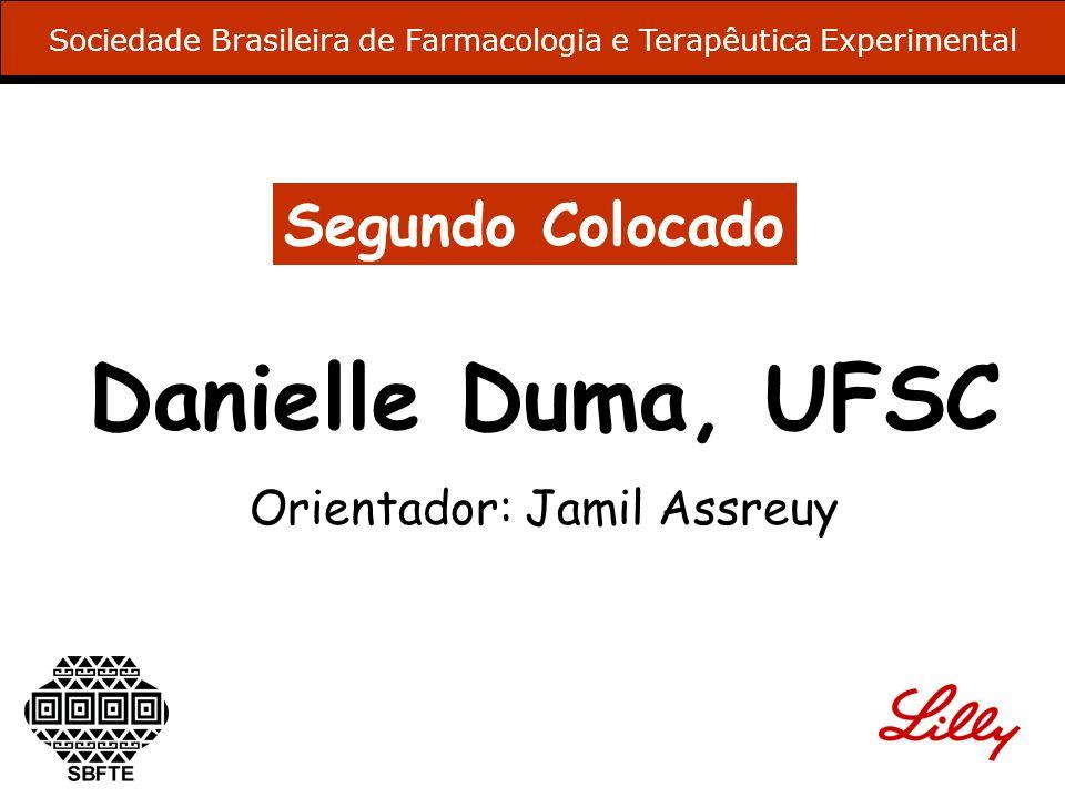 Danielle Duma, UFSC Segundo Colocado Orientador: Jamil Assreuy