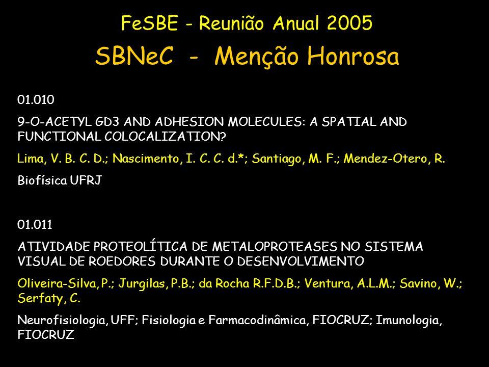 SBNeC - Menção Honrosa FeSBE - Reunião Anual 2005 01.010