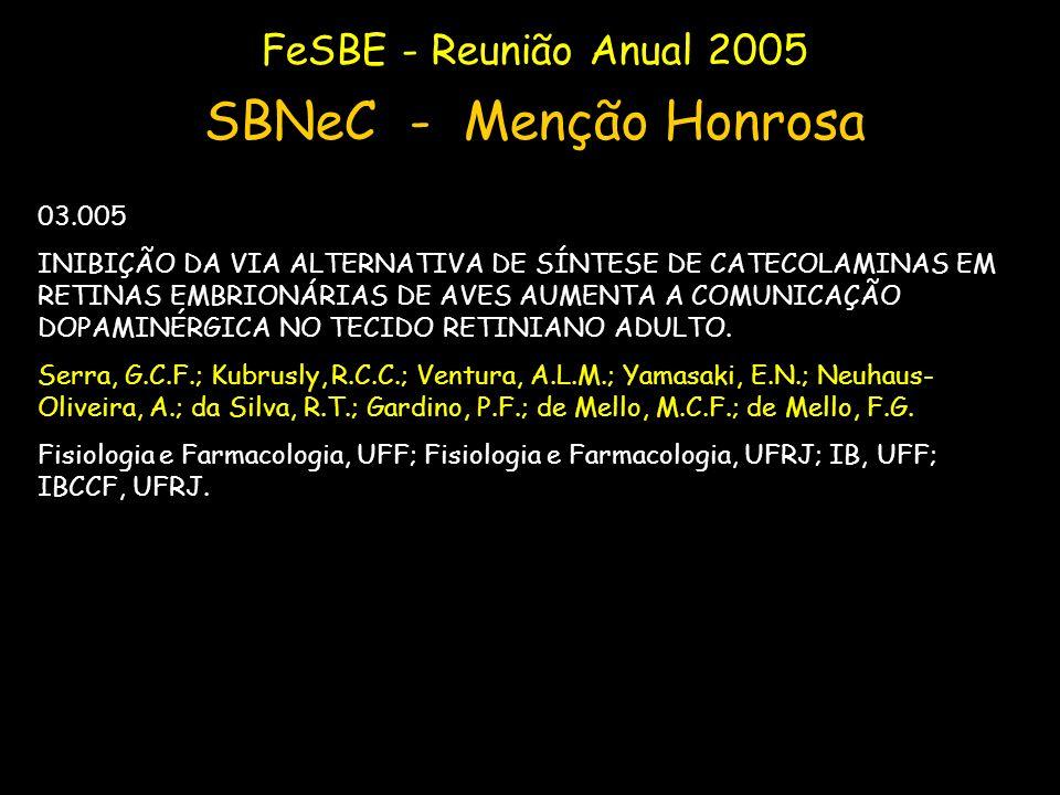 SBNeC - Menção Honrosa FeSBE - Reunião Anual 2005 03.005