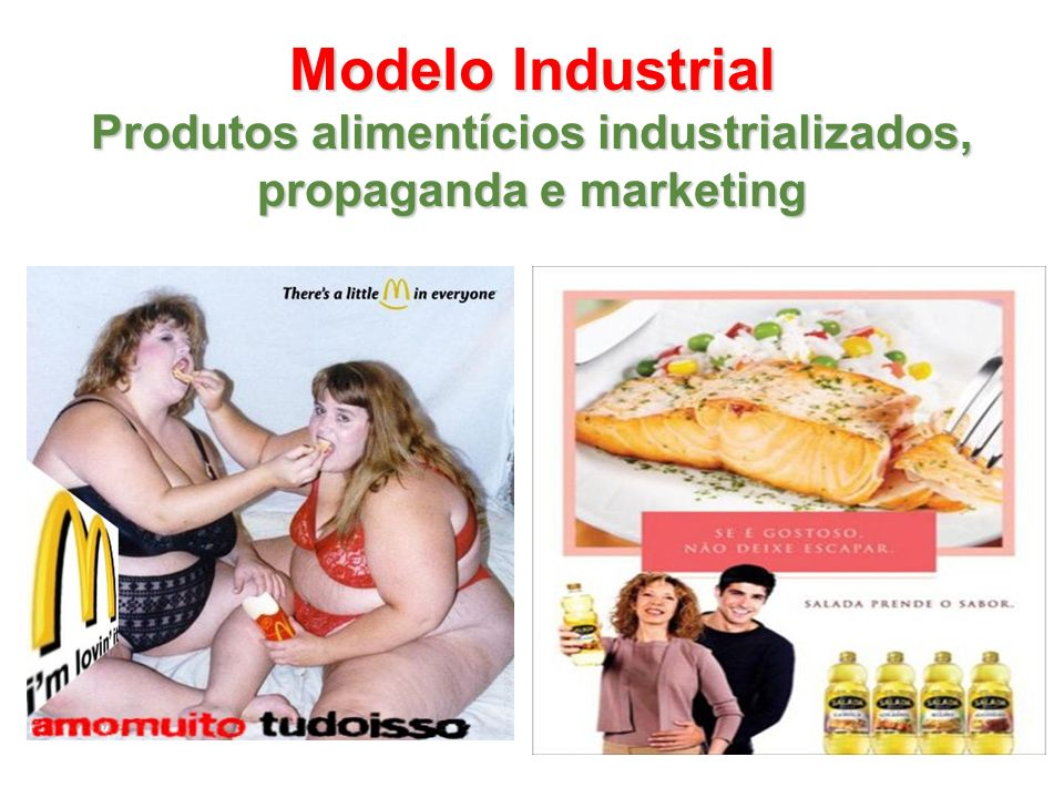 Produtos alimentícios industrializados, propaganda e marketing