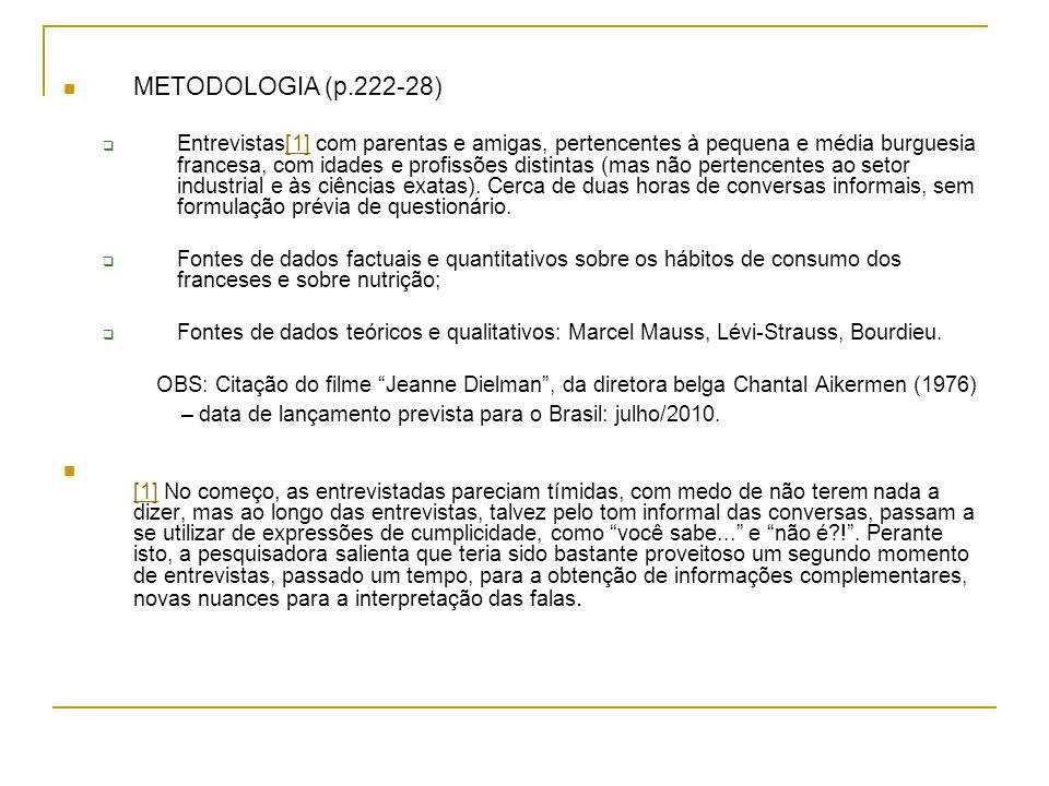 – data de lançamento prevista para o Brasil: julho/2010.