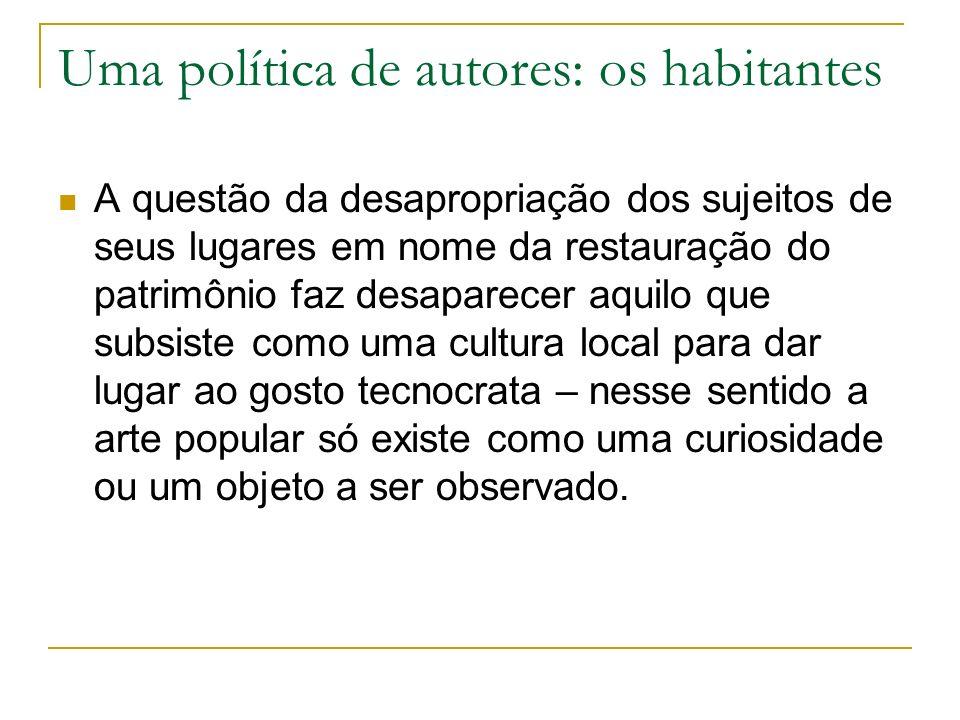 Uma política de autores: os habitantes