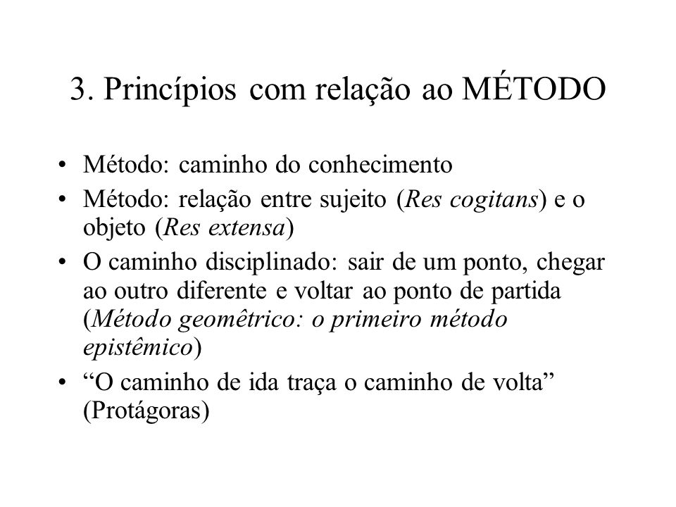 3. Princípios com relação ao MÉTODO