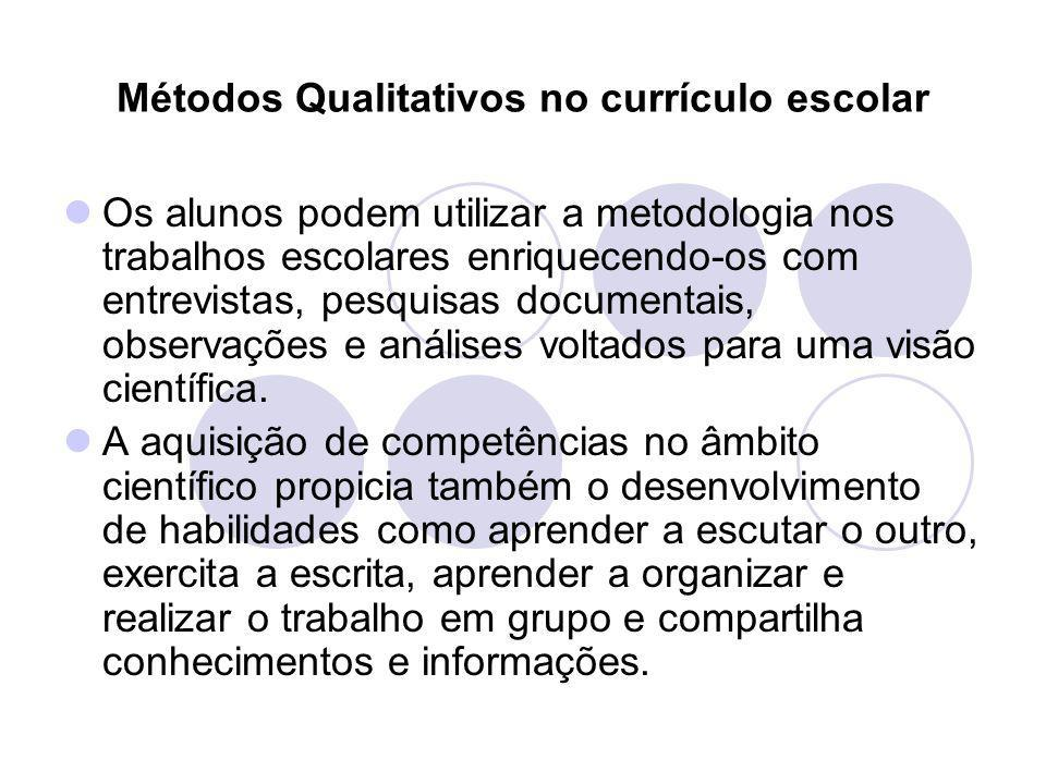 Métodos Qualitativos no currículo escolar
