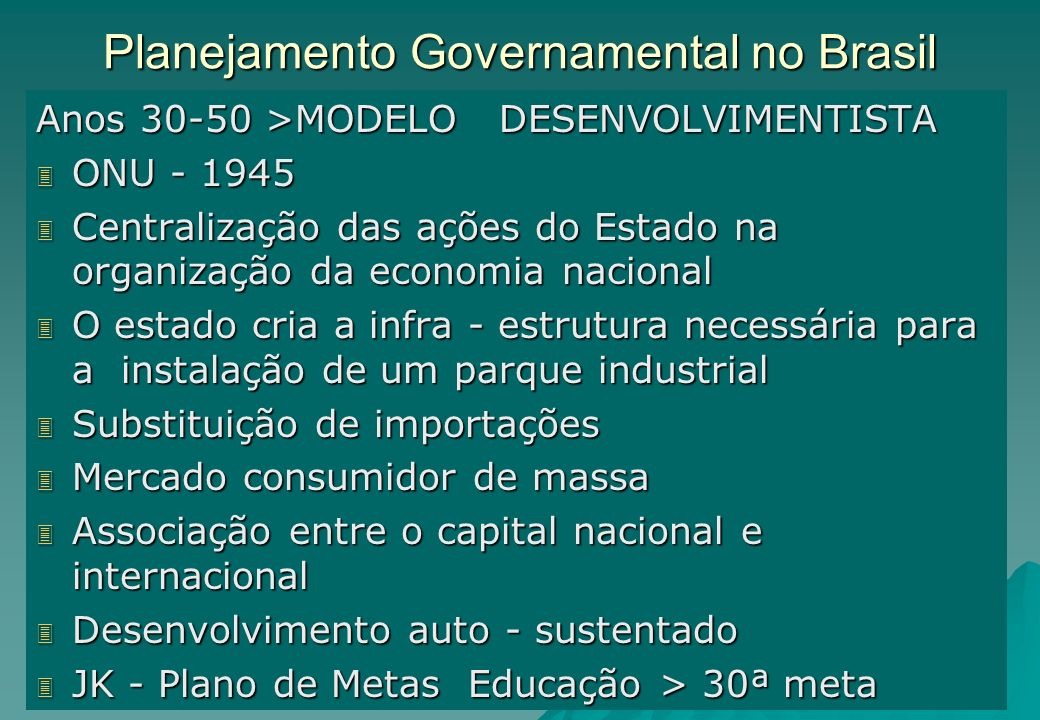 Planejamento Governamental no Brasil