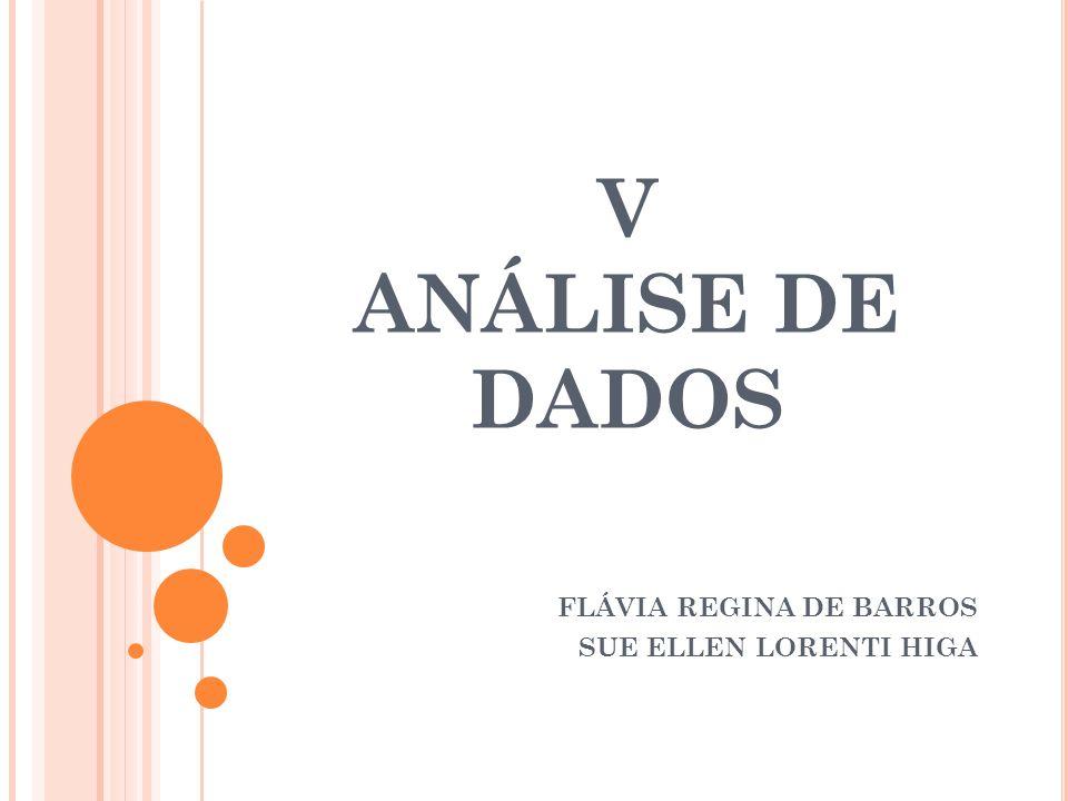 FLÁVIA REGINA DE BARROS SUE ELLEN LORENTI HIGA