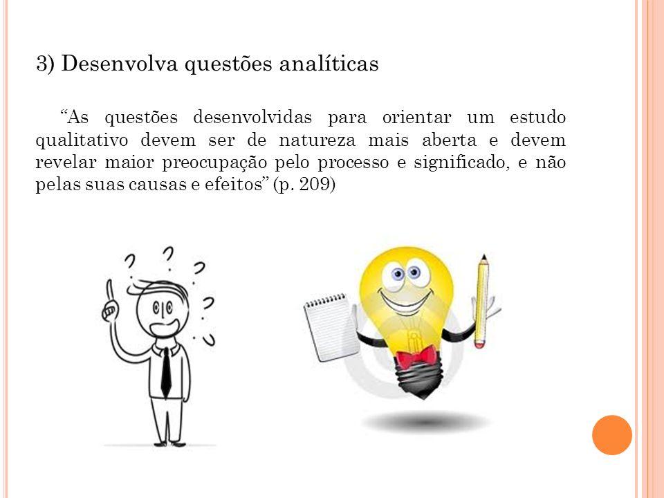 3) Desenvolva questões analíticas
