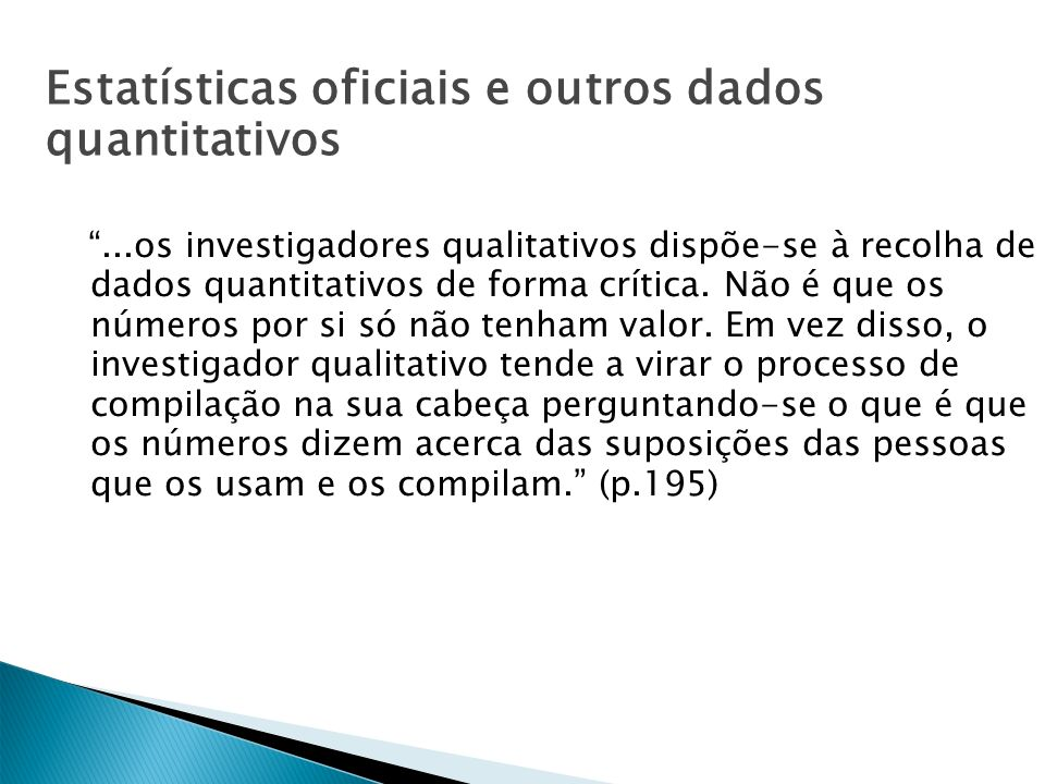 Estatísticas oficiais e outros dados quantitativos