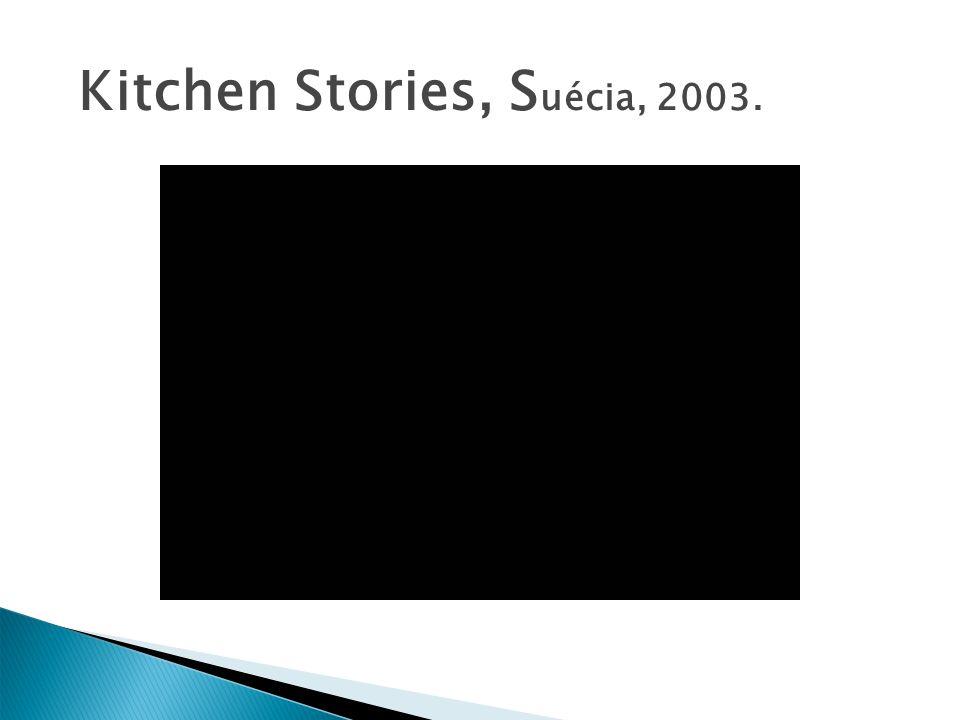 Kitchen Stories, Suécia, 2003.