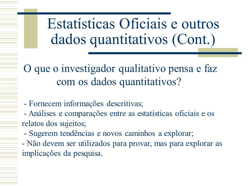 Estatísticas Oficiais e outros dados quantitativos (Cont.)