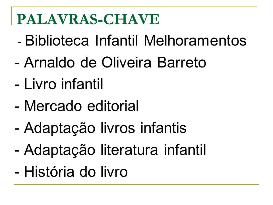 PALAVRAS-CHAVE - Arnaldo de Oliveira Barreto - Livro infantil