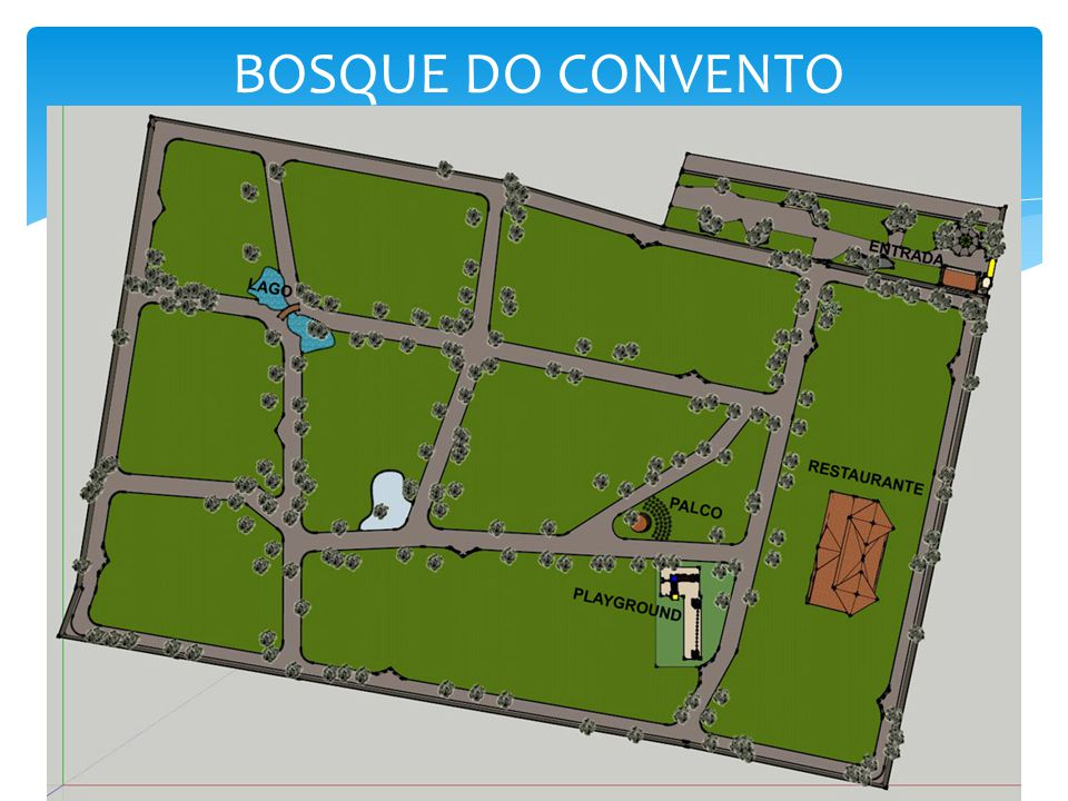 BOSQUE DO CONVENTO