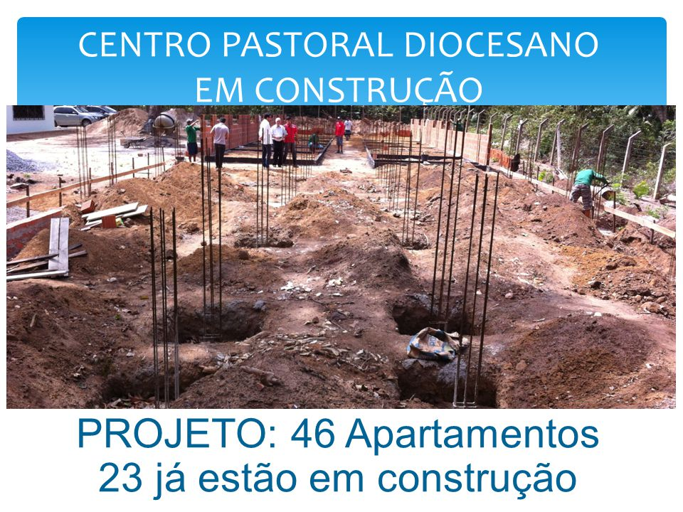 CENTRO PASTORAL DIOCESANO EM CONSTRUÇÃO