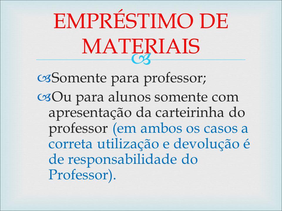 EMPRÉSTIMO DE MATERIAIS