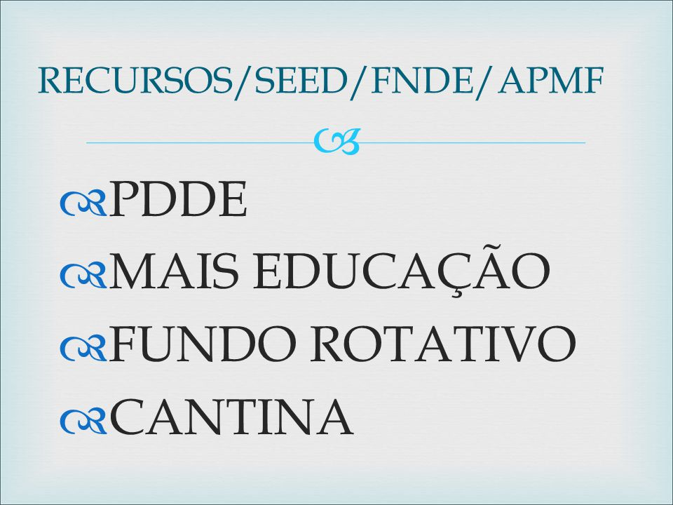 RECURSOS/SEED/FNDE/APMF