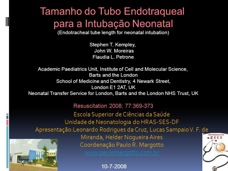 Tamanho do Tubo Endotraqueal para a Intubação Neonatal