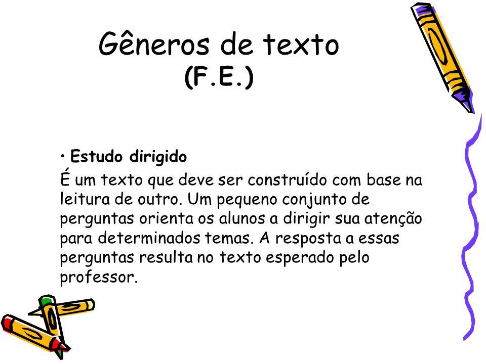 Gêneros de texto (F.E.) Estudo dirigido