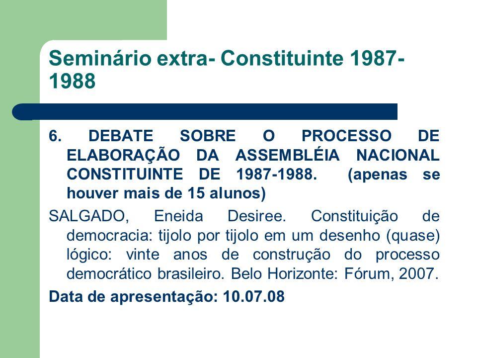 Seminário extra- Constituinte 1987-1988