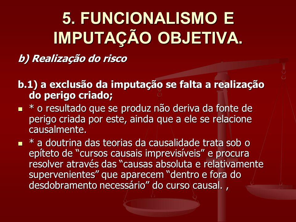 5. FUNCIONALISMO E IMPUTAÇÃO OBJETIVA.