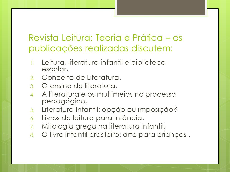 Revista Leitura: Teoria e Prática – as publicações realizadas discutem: