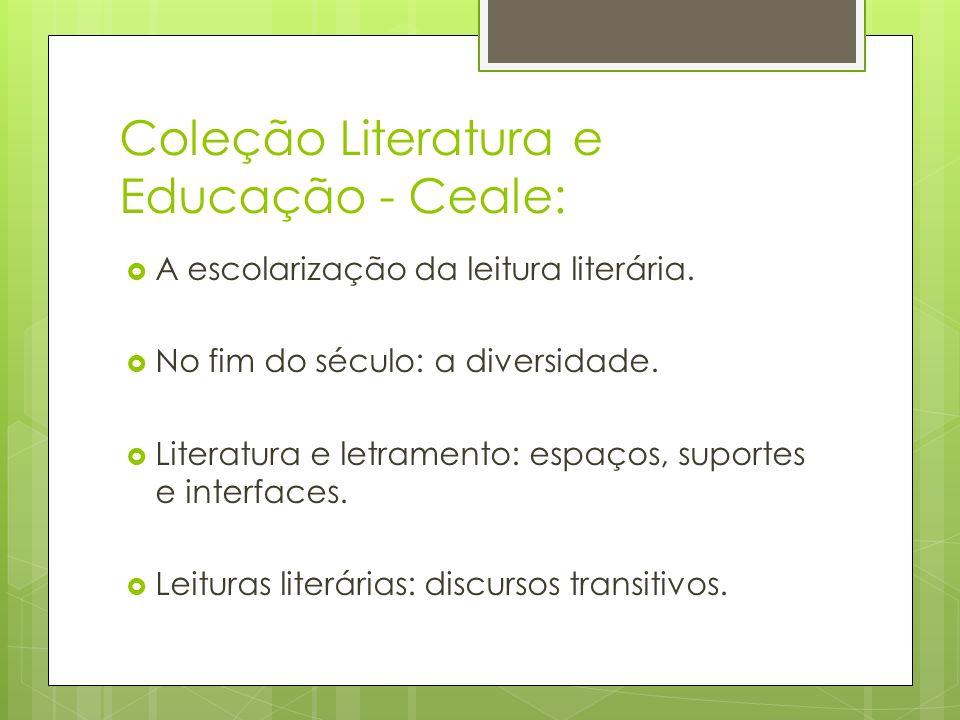 Coleção Literatura e Educação - Ceale:
