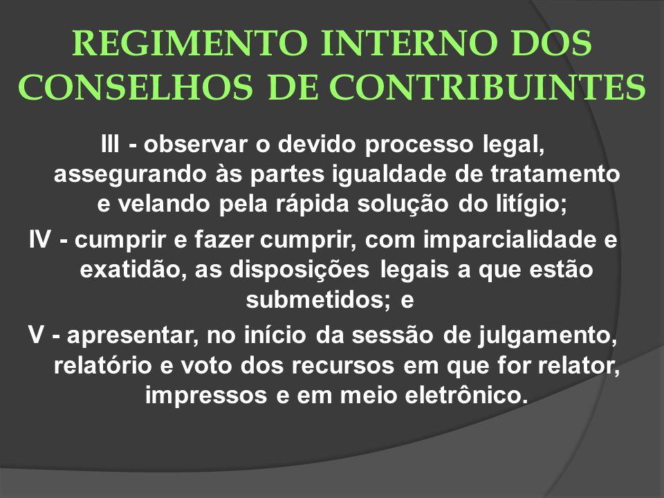 REGIMENTO INTERNO DOS CONSELHOS DE CONTRIBUINTES