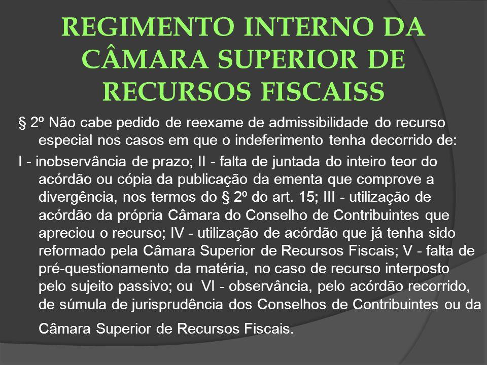 REGIMENTO INTERNO DA CÂMARA SUPERIOR DE RECURSOS FISCAISS