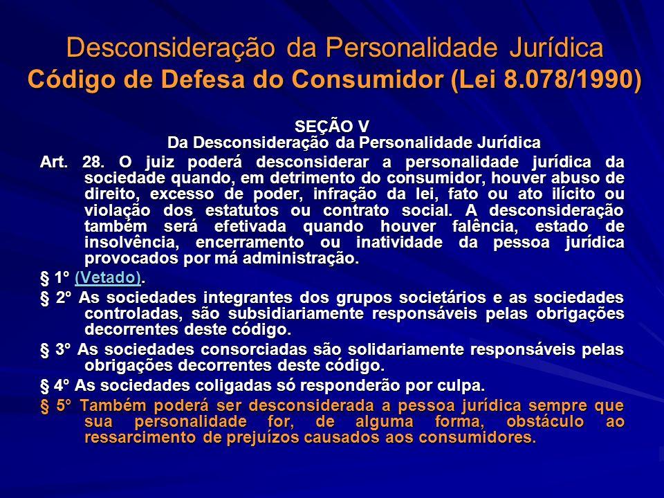 SEÇÃO V Da Desconsideração da Personalidade Jurídica