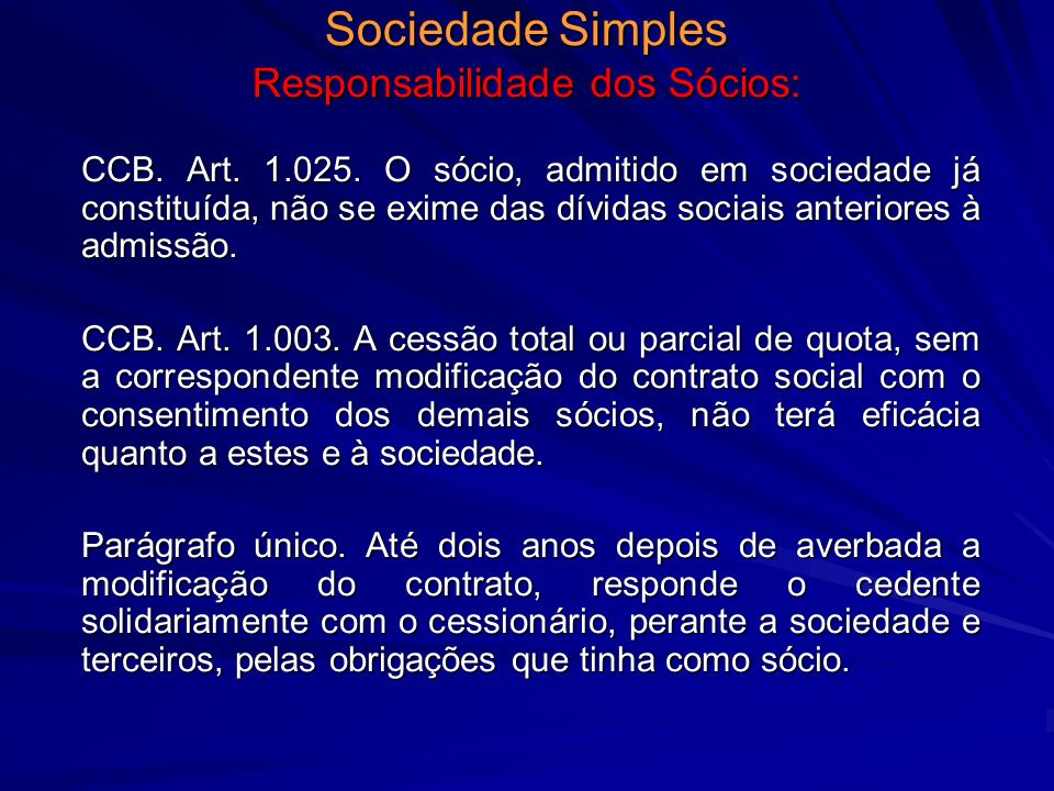 Sociedade Simples Responsabilidade dos Sócios: