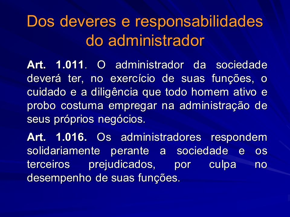 Dos deveres e responsabilidades do administrador