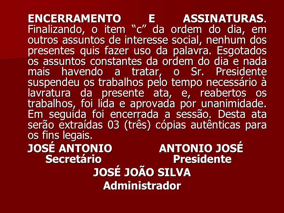 ENCERRAMENTO E ASSINATURAS