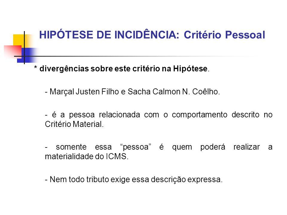 HIPÓTESE DE INCIDÊNCIA: Critério Pessoal