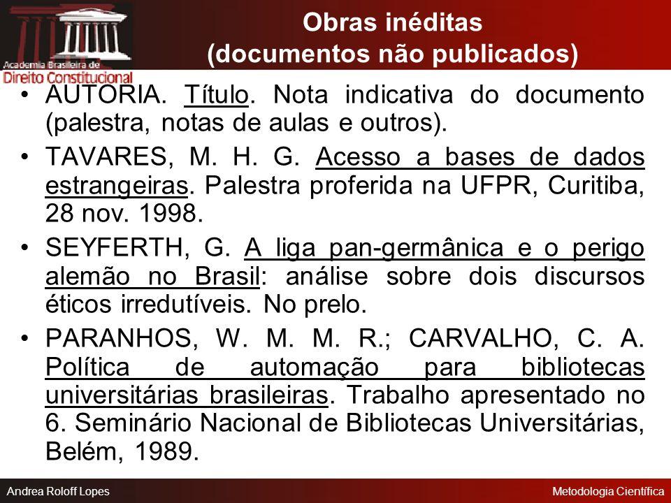 Obras inéditas (documentos não publicados)