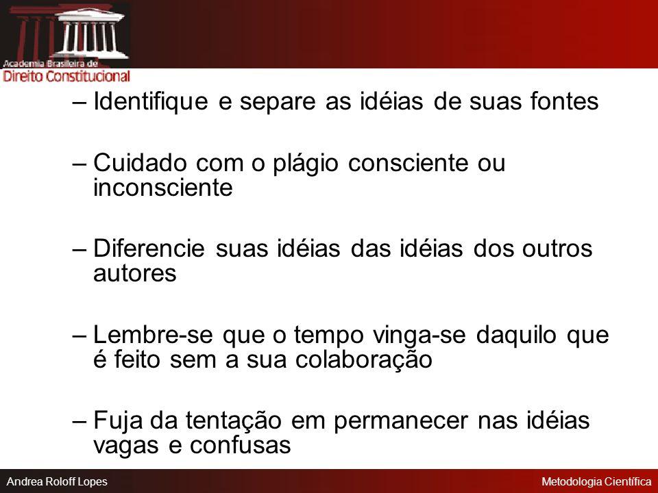 Identifique e separe as idéias de suas fontes