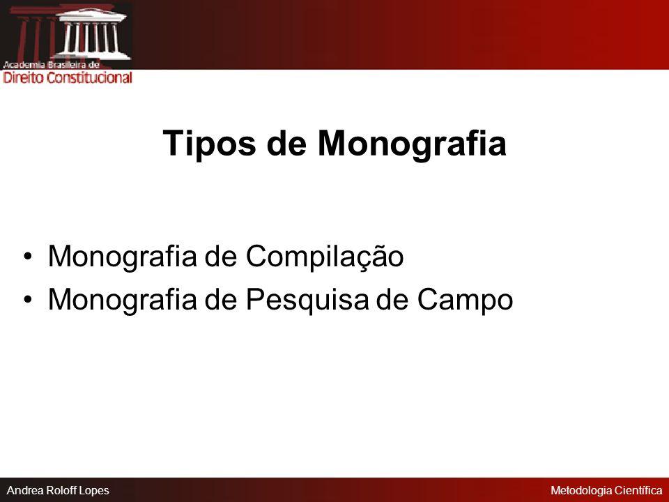 Tipos de Monografia Monografia de Compilação