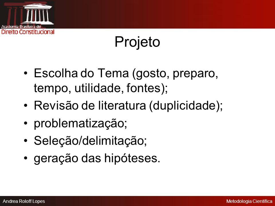 Projeto Escolha do Tema (gosto, preparo, tempo, utilidade, fontes);