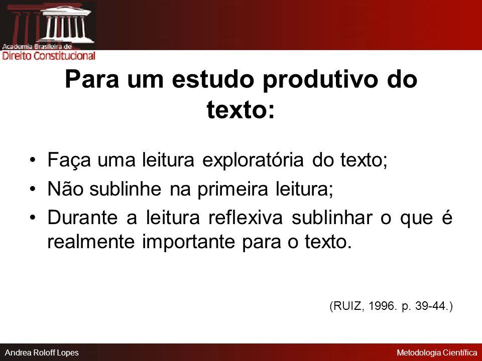 Para um estudo produtivo do texto: