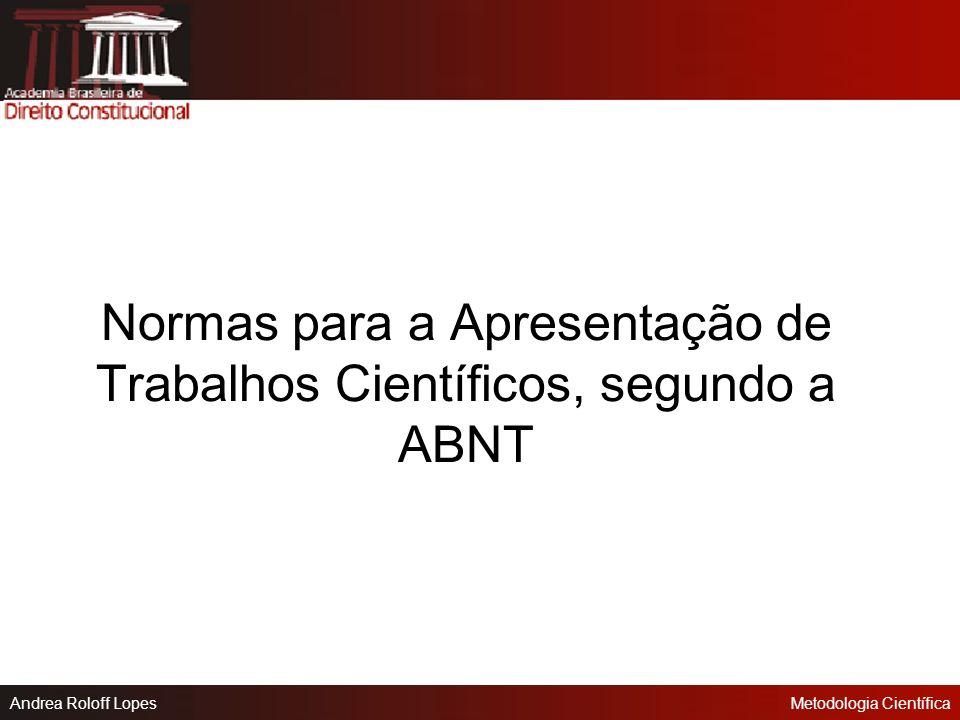 Normas para a Apresentação de Trabalhos Científicos, segundo a ABNT
