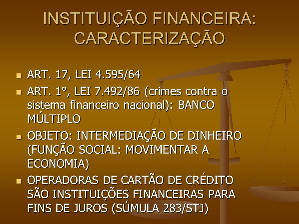 INSTITUIÇÃO FINANCEIRA: CARACTERIZAÇÃO