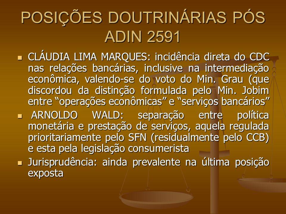 POSIÇÕES DOUTRINÁRIAS PÓS ADIN 2591