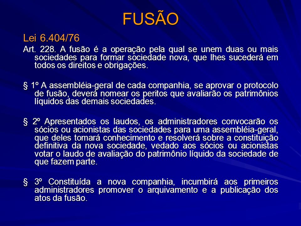 FUSÃO Lei 6.404/76.