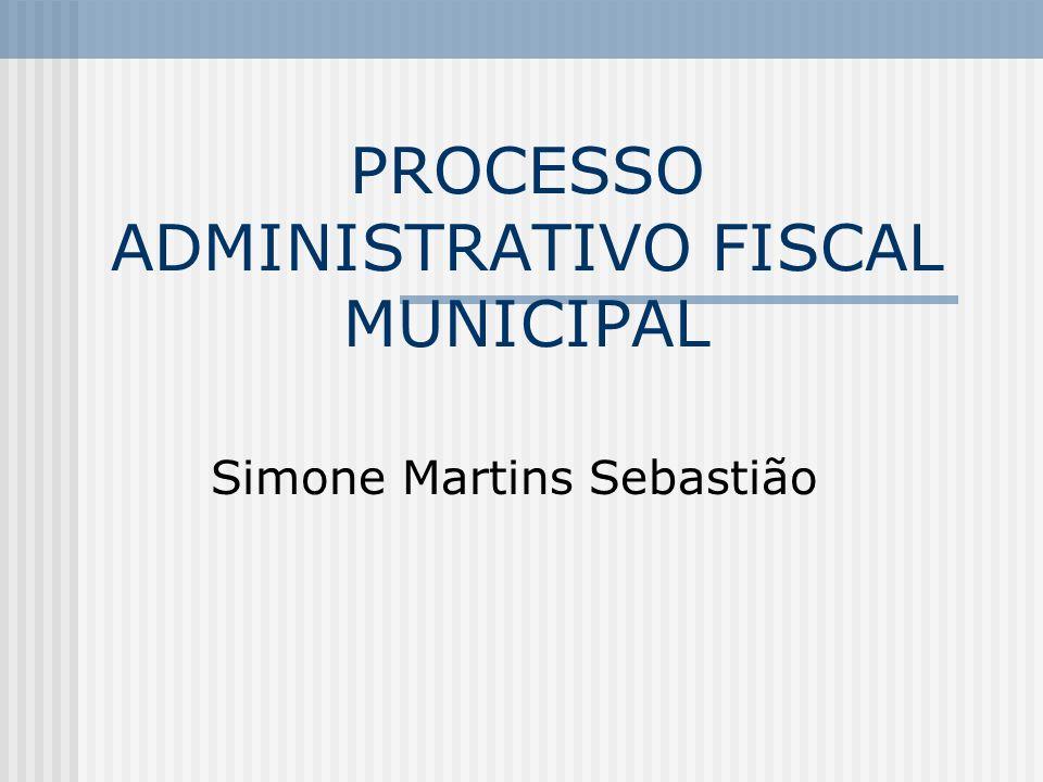 PROCESSO ADMINISTRATIVO FISCAL MUNICIPAL