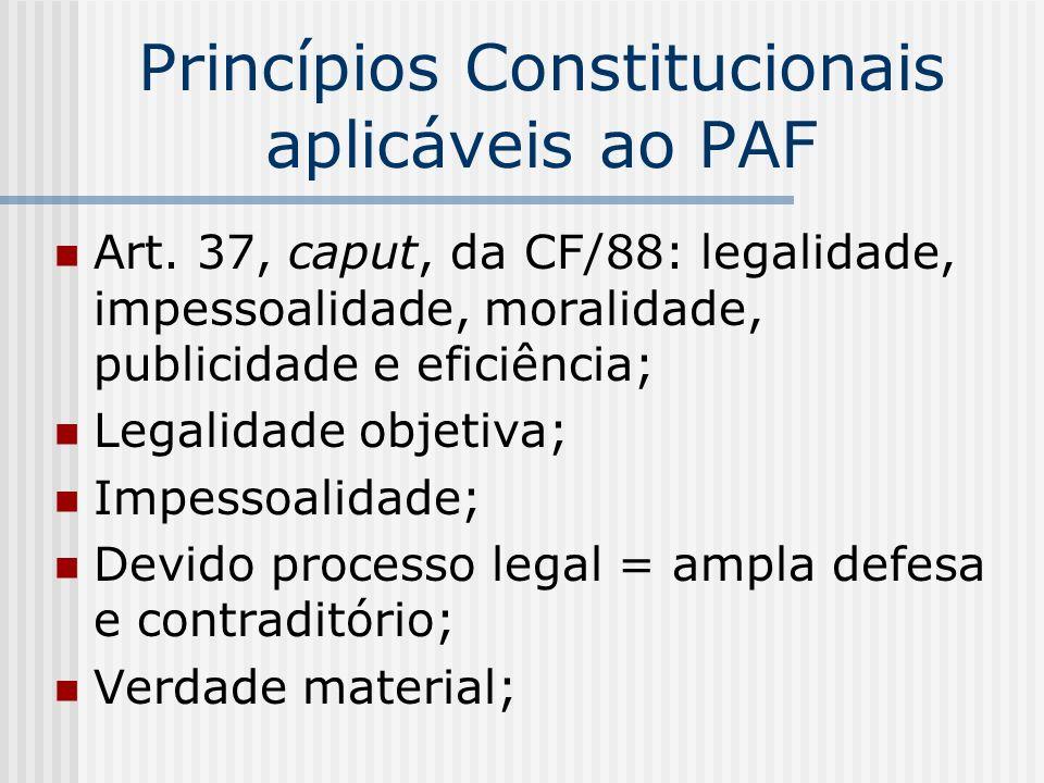 Princípios Constitucionais aplicáveis ao PAF