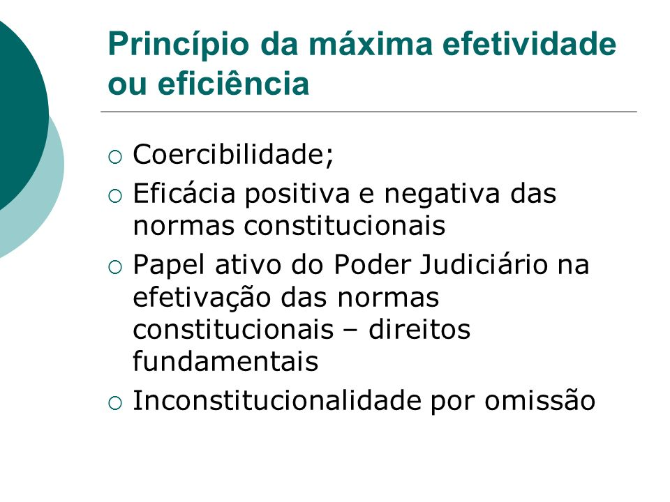 Princípio da máxima efetividade ou eficiência