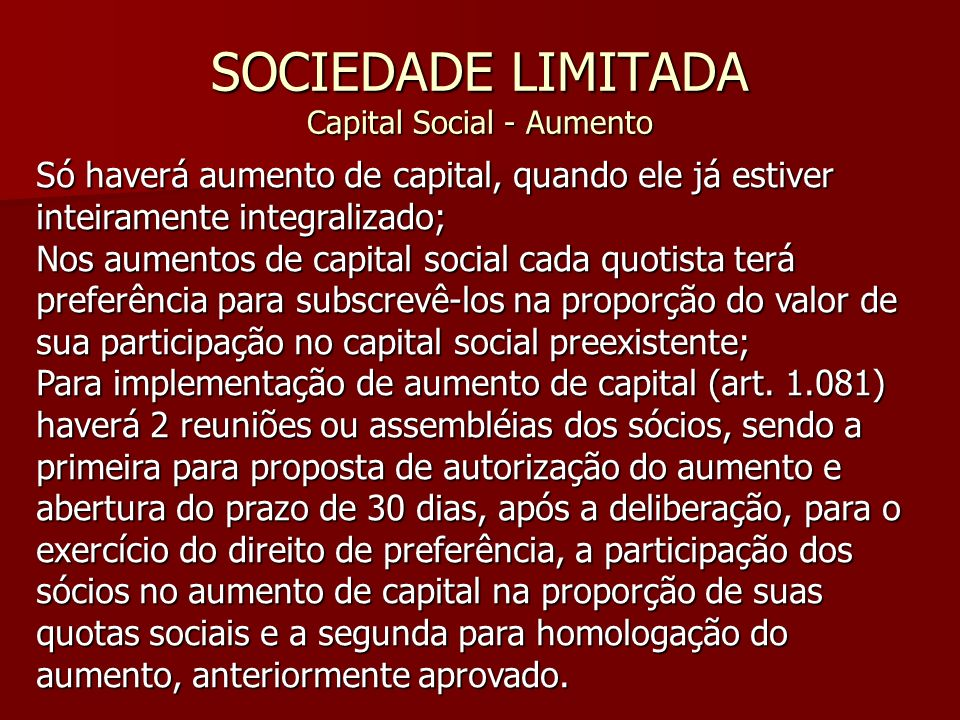 SOCIEDADE LIMITADA Capital Social - Aumento