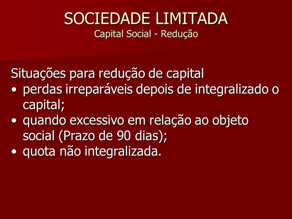 SOCIEDADE LIMITADA Capital Social - Redução